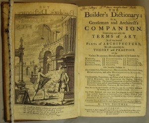The builder's dictionary: or, gentleman and architect's companion (London, 1734). R.7.11, titlepage